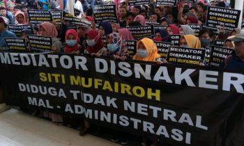 Serikat Buruh Desak Mediator Disnaker Segera Dicopot!